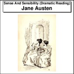 Sense And Sensibility (Dramatic Reading) Thumbnail Image