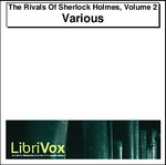 The Rivals Of Sherlock Holmes, Volume 2 Thumbnail Image