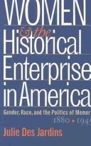 Download Women and the historical enterprise in America