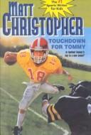 Touchdown for Tommy (Matt Christopher Sports Classics)