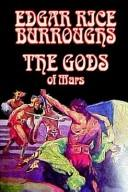 The Gods of Mars (Martian Tales of Edgar Rice Burroughs)