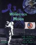 From Woodstock to the Moon