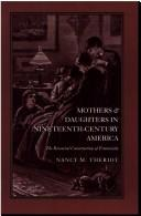 Download Mothers and daughters in nineteenth-century America