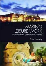 Download Making Leisure Work