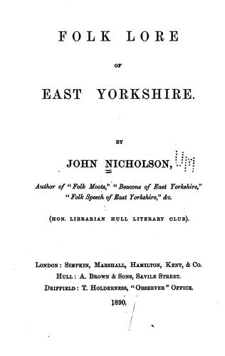 Folk lore of East Yorkshire.