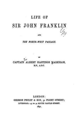 Download Life of Sir John Franklin and the North-west Passage.