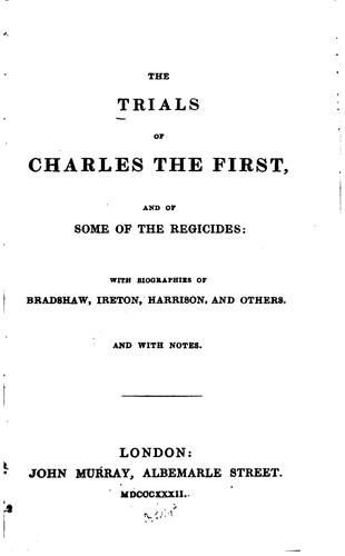 Download The trials of Charles the First and of some of the regicides