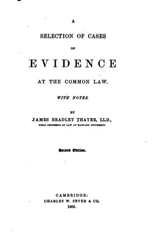 A selection of cases on evidence at the common law.