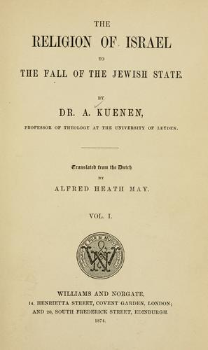 The religion of Israel to the fall of the Jewish state.