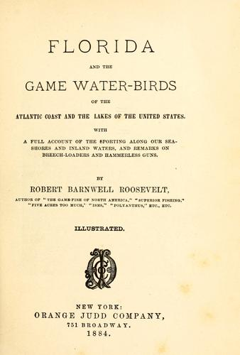 Download Florida and the game water-birds of the Atlantic coast and the lakes of the United States