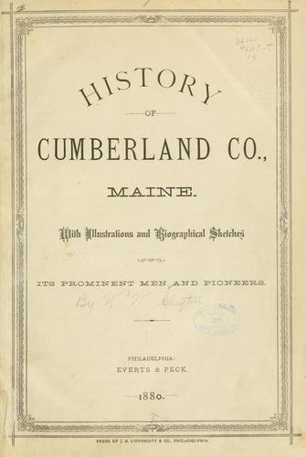 History of Cumberland Co., Maine.
