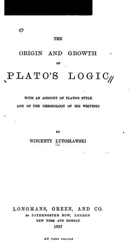 The origin and growth of Plato's logic