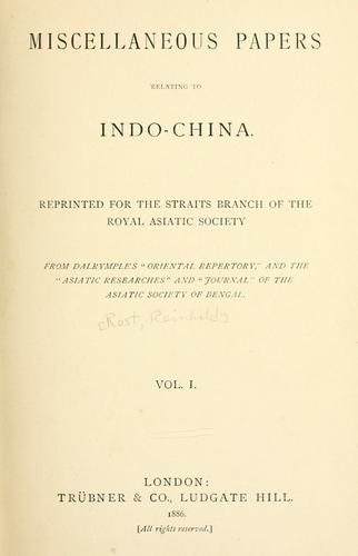 Download Miscellaneous papers relating to Indo-China.