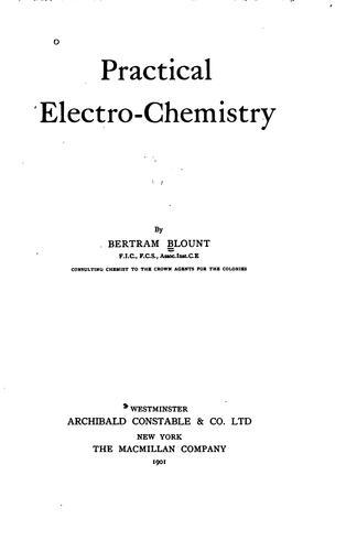 Practical electro-chemistry.