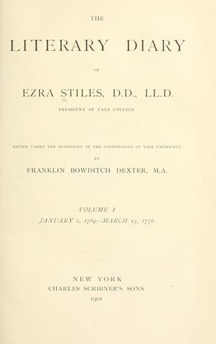 The literary diary of Ezra Stiles