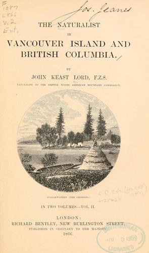 The naturalist in Vancouver Island and British Columbia.
