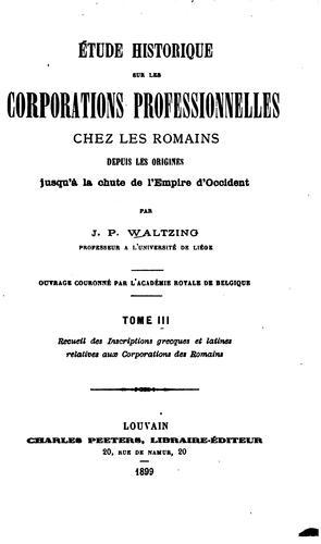 Download Étude historique sur les corporations professionnelles chez les Romains depuis les origines jusqu'à la chute de l'Empire d'Occident