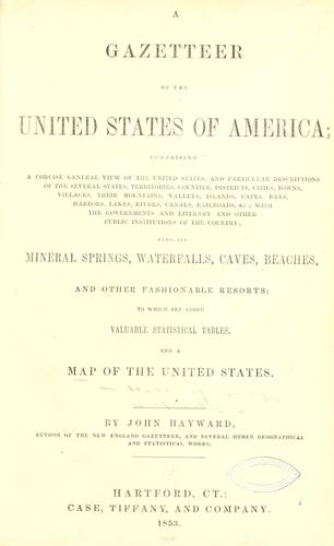 A gazetteer of the United States of America …