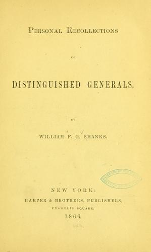 Personal recollections of distinguished generals.