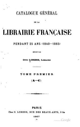 Download Catalogue général de la librairie française.