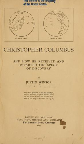 Christopher Columbus and how he received and imparted the spirit of discovery