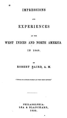 Download Impressions and experiences of the West Indies and North America in 1849.