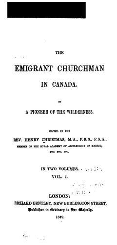 The emigrant churchman in Canada.