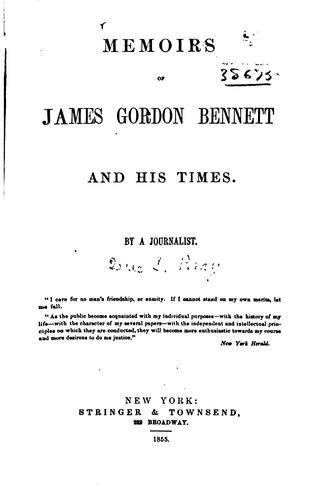 Download Memoirs of James Gordon Bennett and his times