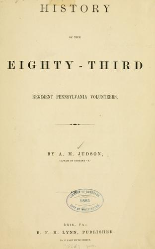 History of the Eighty-third regiment Pennsylvania volunteers.