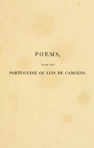 Poems, from the Portuguese of Luis de Camoens.
