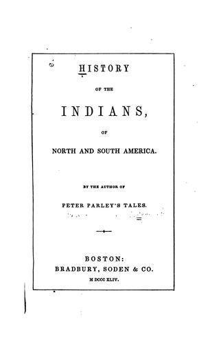 History of the Indians of North and South America.