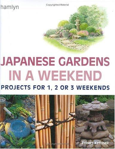 Download Japanese Gardens in a Weekend