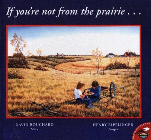 If You're Not from the Prairie…