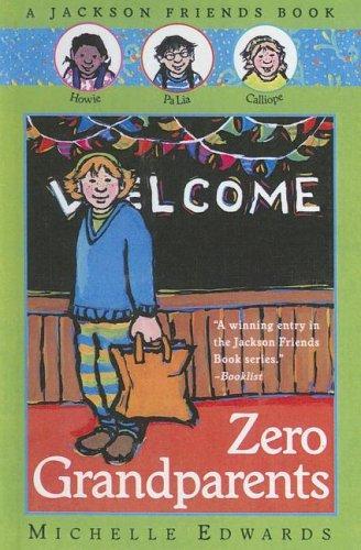 Zero Grandparents (Jackson Friends Books)