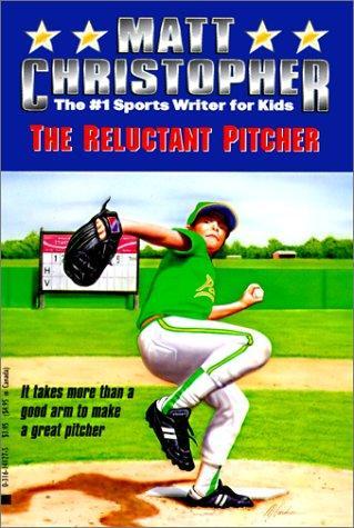 Download Reluctant Pitcher (Matt Christopher Sports Classics)