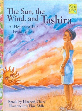 Sun, the Wind, and Tashira