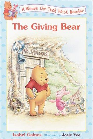Download Giving Bear (Winnie the Pooh First Readers)