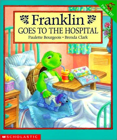 Download Franklin Goes to the Hospital (Franklin)