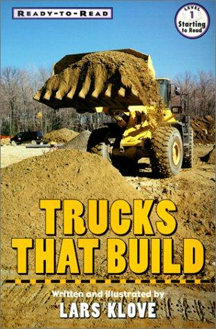 Trucks That Build (Ready-To-Read)