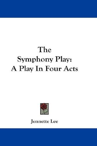 The Symphony Play