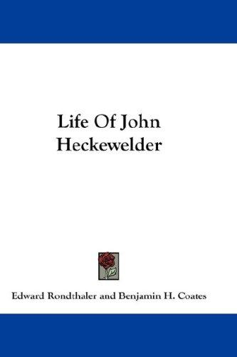 Download Life Of John Heckewelder