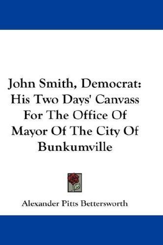 John Smith, Democrat