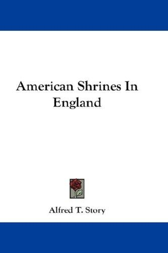 American Shrines In England
