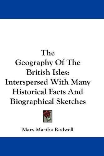 The Geography Of The British Isles