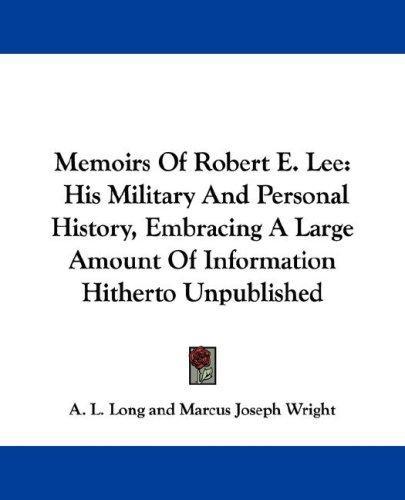 Download Memoirs Of Robert E. Lee