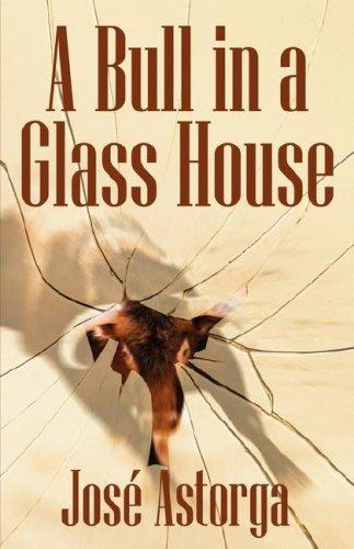 Download A Bull in a Glass House