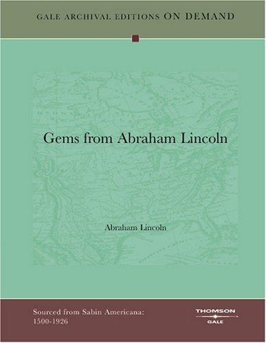 Gems from Abraham Lincoln