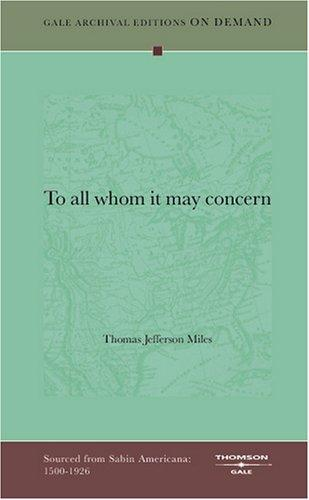"""""""To all whom it may concern"""""""