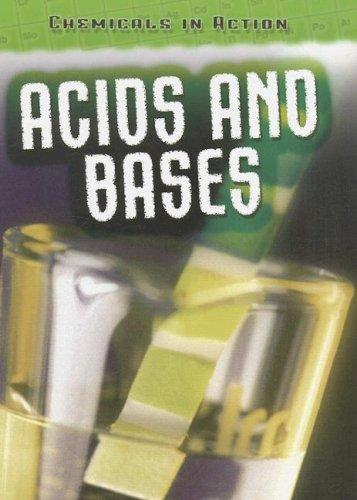 Acids and Bases (Chemicals in Action)