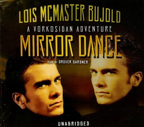 Download Mirror Dance (Miles Vorkosigan Adventures)
